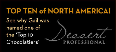 Top Ten of North America! See why Gail was named one of the Top 10 Chocolatiers by Dessert Professional magazine!
